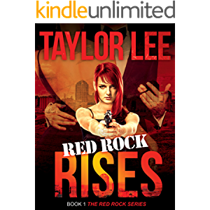 Red Rock Rises: Sexy Romantic Suspense (The Red Rock Series Book 1)