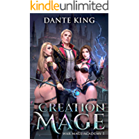 Creation Mage (War Mage Academy Book 1)