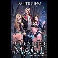 Creation Mage (War Mage Academy Book 1) (English Edition)