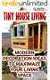 Tiny House Living: Modern Decoration Ideas To Maximaze Your Living Space