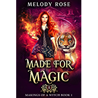Made For Magic: A Magical Academy Reverse Harem Story (Makings of a Witch Book 1)