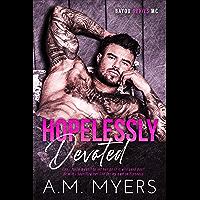 Hopelessly Devoted: MC Romance (Bayou Devils MC Book 1) (English Edition)