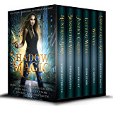 Shadow Magic: Six Strong Heroines of Urban Fantasy