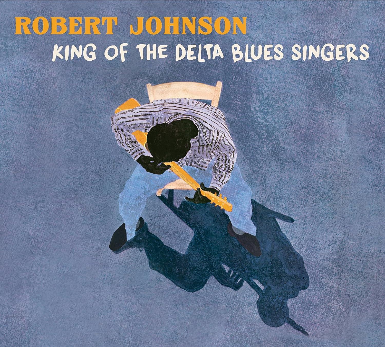 King of the Delta Blues Singers: Robert Johnson: Amazon.es ...