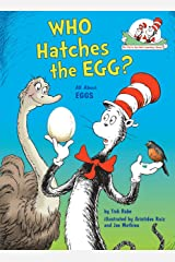 Who Hatches the Egg?: All About Eggs (Cat in the Hat's Learning Library) Hardcover