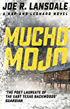 Mucho Mojo: Hap and Leonard Book Two (Hap and Leonard Thrillers 2) (English Edition)