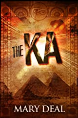 The Ka: Tragedy And Betrayal In Ancient Egypt Kindle Edition