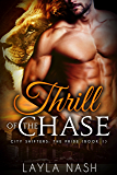 Thrill of the Chase (City Shifters: the Pride Book 1)