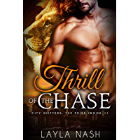 Thrill of the Chase (City Shifters: the Pride Book 1) (English Edition)