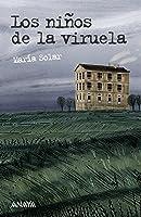 Los Niños De La Viruela (Literatura Juvenil (A