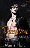 The Deception Incident: A Secret Baby Romance (The Incident Series Book 2)