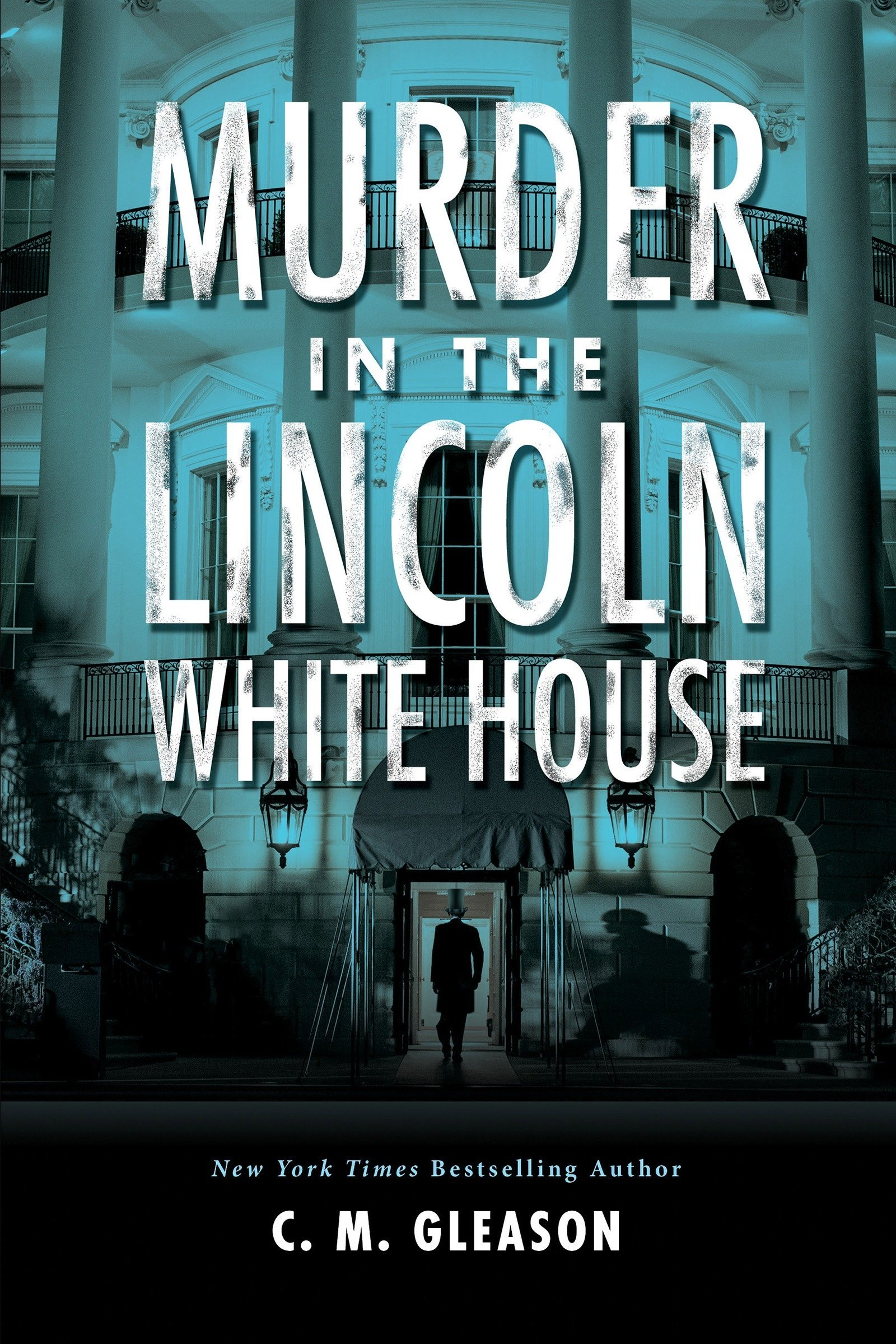 Read Online Murder in the Lincoln White House (Lincoln's White House Mystery) ebook