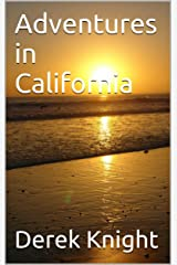Adventures in California (To Travel, Hopefully Book 1) Kindle Edition