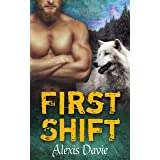 First Shift (Rise of the Alphas Series Book 10)