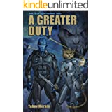A Greater Duty (Galaxy Ascendant Book 1)