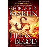 Fire & Blood: 300 Years Before A Game of...
