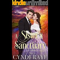 A Sister's Sanctuary: Brides of Mill Ridge Book #6