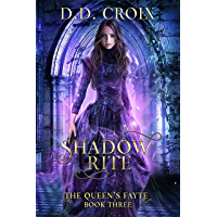 Shadow Rite: A Magical Adventure in the Royal Court (The Queen's Fayte Book 3) (English Edition)