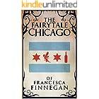 The Fairytale Chicago of Francesca Finnegan