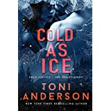 Cold as Ice: An FBI Romantic Thriller (Cold Justice - The Negotiators Book 5)