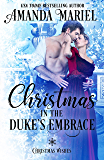Christmas in the Duke's Embrace (Christmas Wishes Book 4)