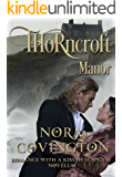 Thorncroft Manor: Novella (Romance With a Kiss of Suspense Book 1)