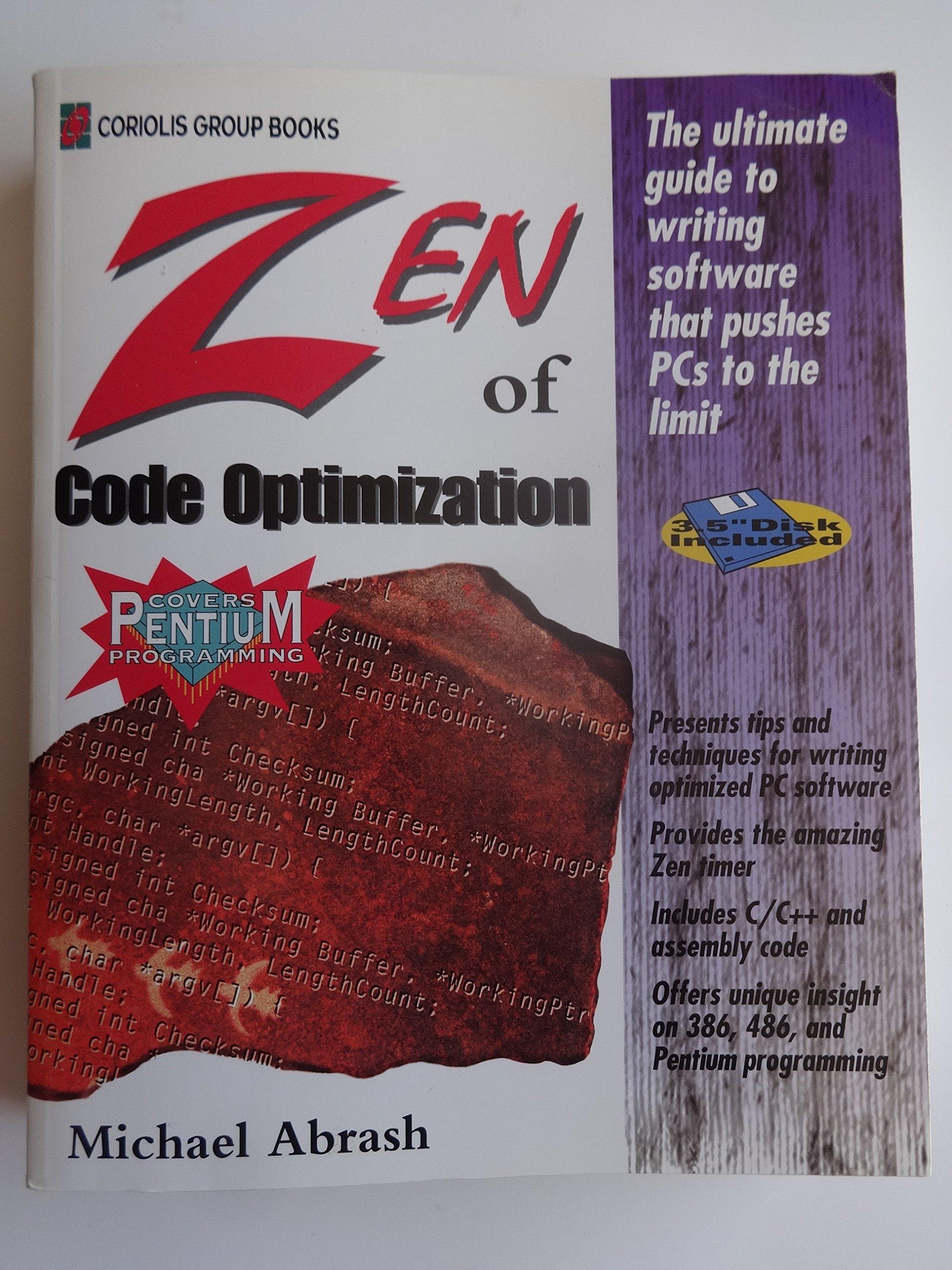Zen of Code Optimization/Book and Disk: Michael Abrash