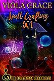 Spell Crafting 501 (Hellkitten Chronicles)