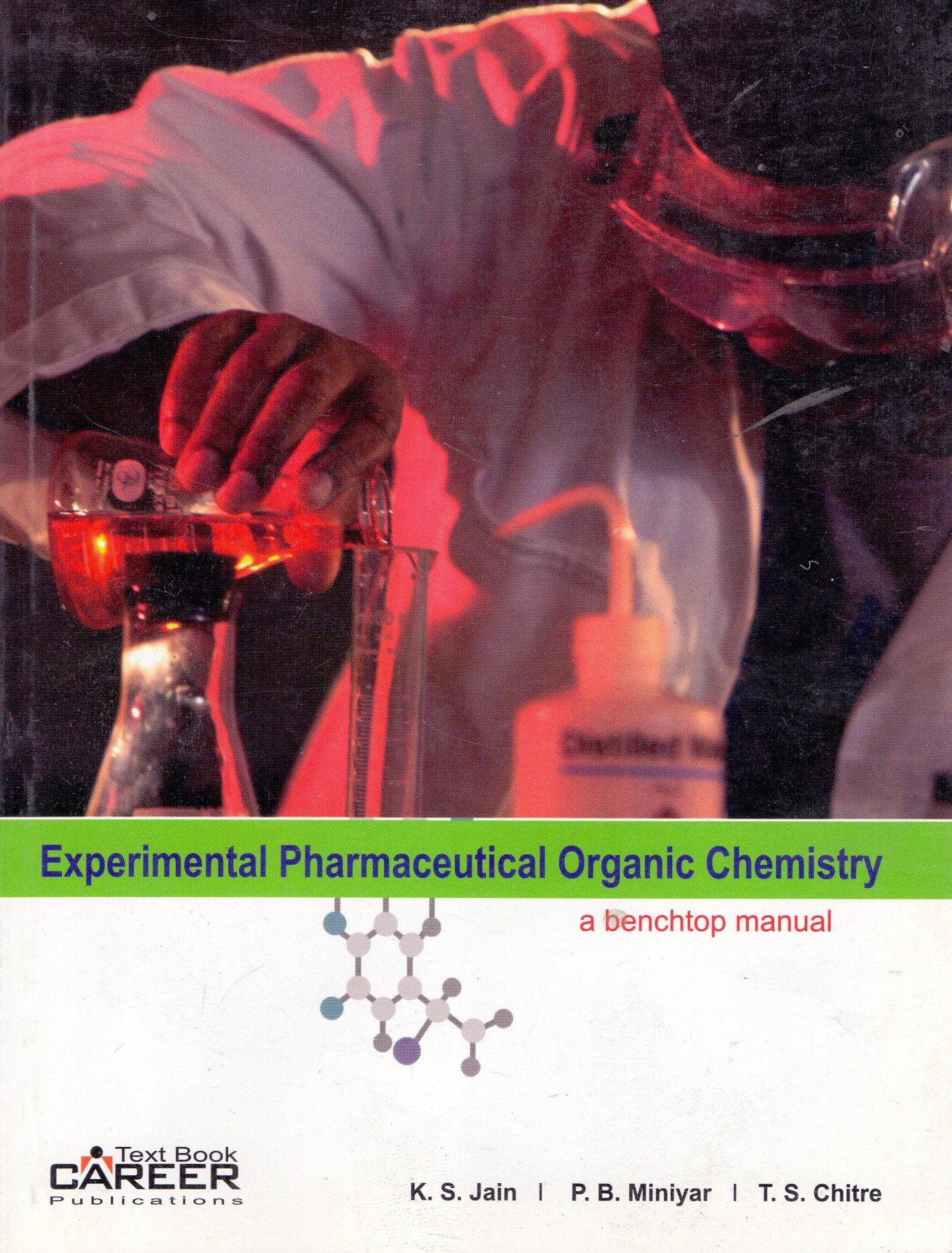 Buy Experimental Pharmaceutical Organic Chemistry: A Benchtop Manual Book  Online at Low Prices in India | Experimental Pharmaceutical Organic  Chemistry: A ...