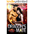 Dragon's Mate: A Scifi Alien Romance (Red Planet Dragons of Tajss Book 2)