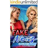 Fake For The News: A Lesbian Fake Marriage Romance