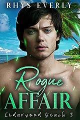 Rogue Affair: A bully redemption romance (Cedarwood Beach Book 3) Kindle Edition
