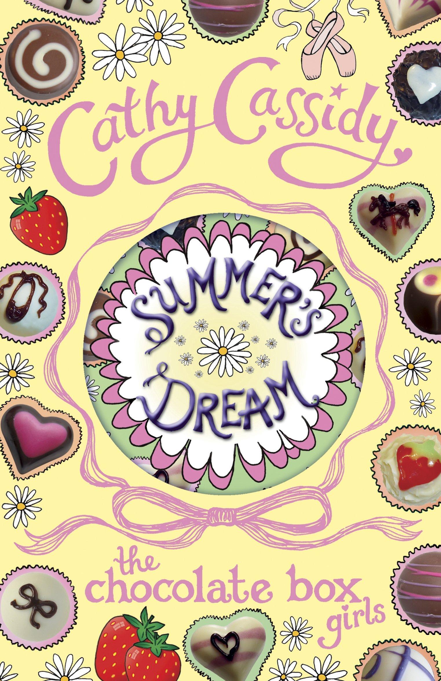 Chocolate Box Girls Summer's Dream: Cathy Cassidy: 9780141345888 ...