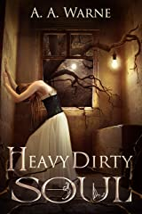 Heavy Dirty Soul Kindle Edition