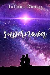Supernova: As infinitas possibilidades do nunca pelos olhos de Nathan eBook Kindle