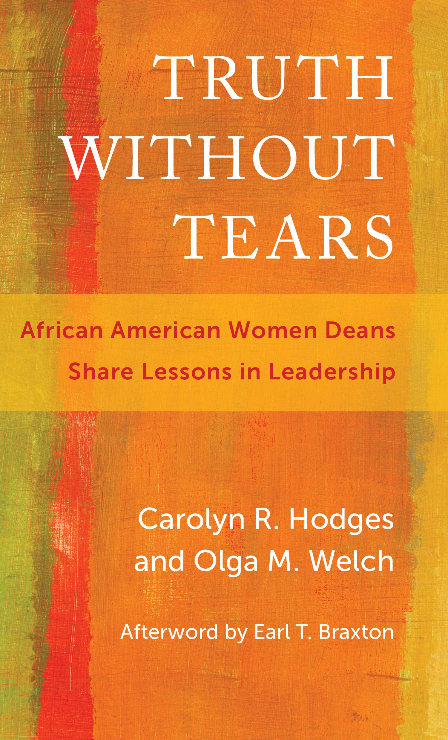 Download Truth Without Tears: African American Women Deans Share Lessons in Leadership (Race and Education) ebook