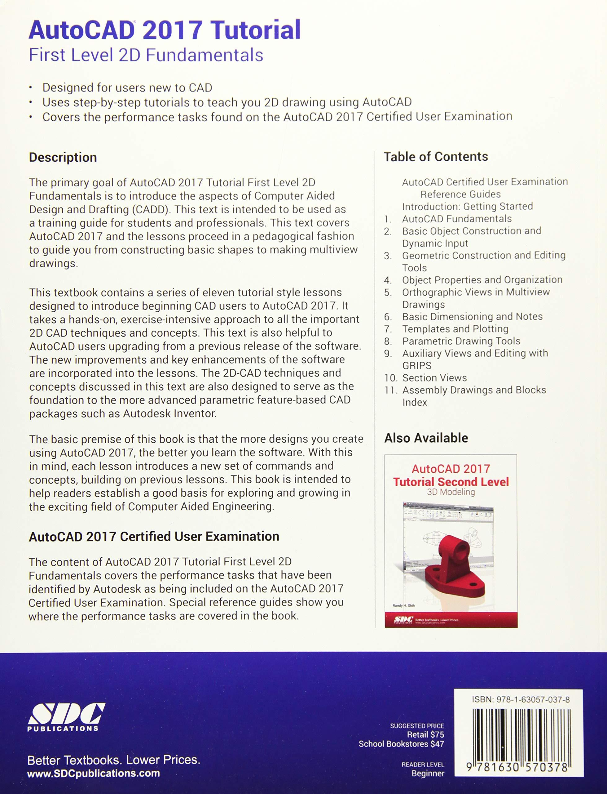 AutoCAD 2017 Tutorial First Level 2D Fundamentals: Randy H