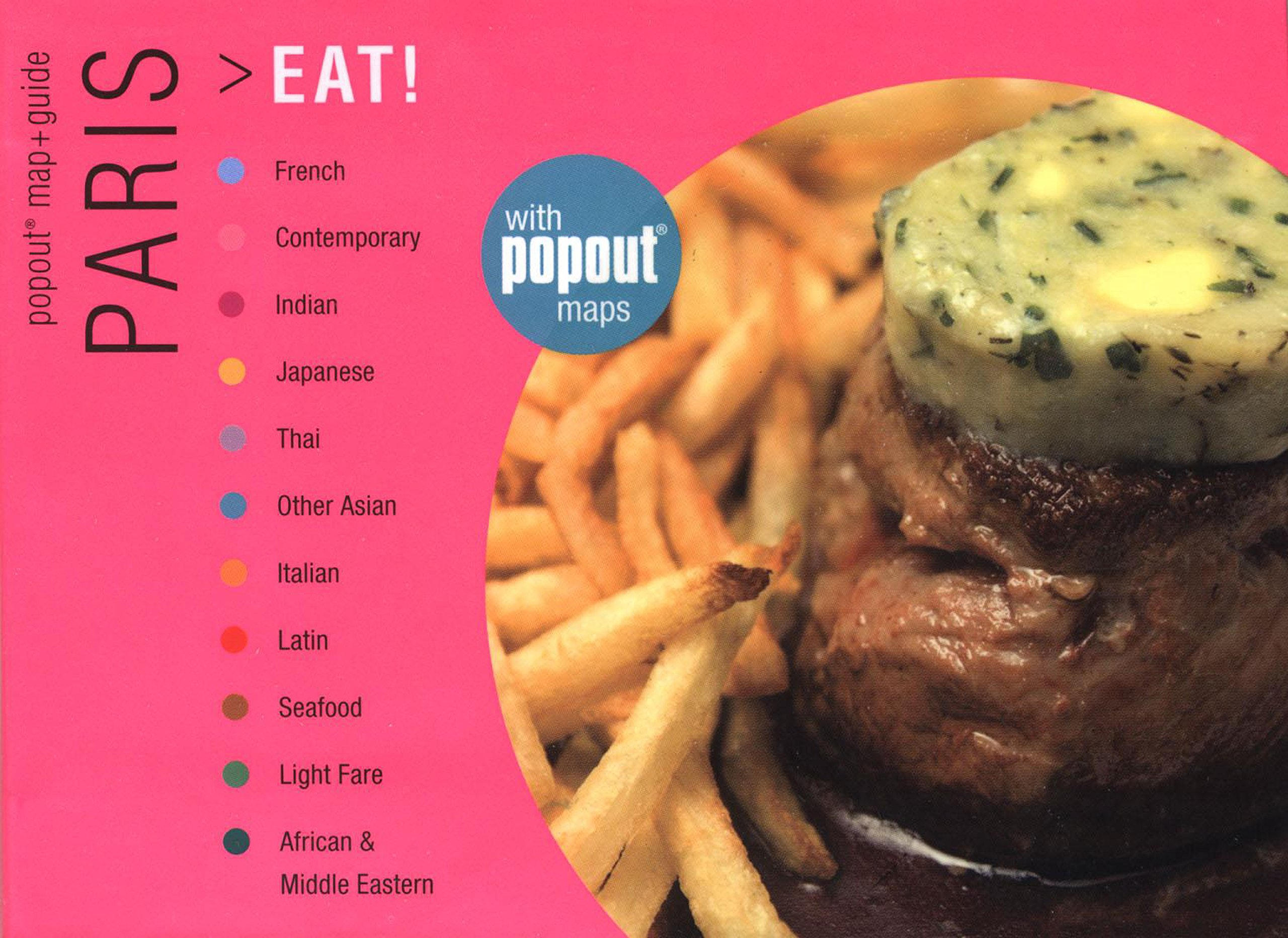 Download Paris Eat!: Great Meals Wherever You Are (Where to Eat Guides) pdf