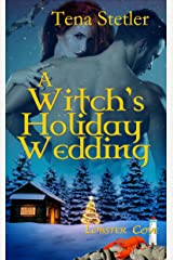 A Witch's Holiday Wedding (The Lobster Cove Series) Kindle Edition