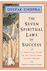 The Seven Spiritual Laws of Success: A Practical Guide to the Fulfillment of Your Dreams (English Edition) eBook Kindle