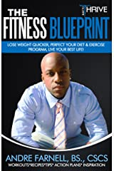 Built To Thrive The Fitness Blueprint: Lose Weight Quicker, Perfect Your Diet & Exercise Program, Live Your Best Life Kindle Edition