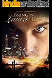 Bringing Laura Home: Book 1 – Genes Inherent Series