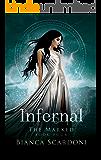 Infernal: A Dark Paranormal Romance (The Marked Saga Book 4)