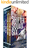 Shifter Squad Six: Complete Series