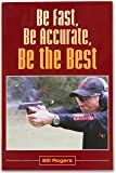 Be Fast, Be Accurate, Be the Best