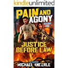 Justice Before Law (Pain and Agony Book 1)