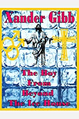 The Boy from beyond The Ice House