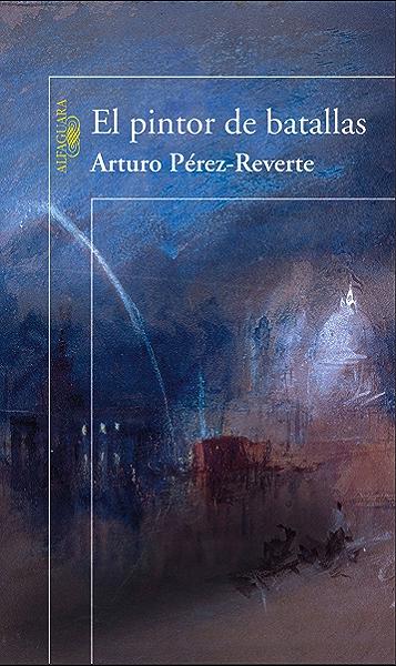 El pintor de batallas eBook: Pérez-Reverte, Arturo: Amazon.es: Tienda Kindle
