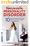 Narcissistic Personality Disorder : 10 Signs of Narcissistic Personality Disorder and How to Handle or Avoid that Hell. (Borderline Personality Disorder, ... Parent, Disarming the Narcissist Book1.)