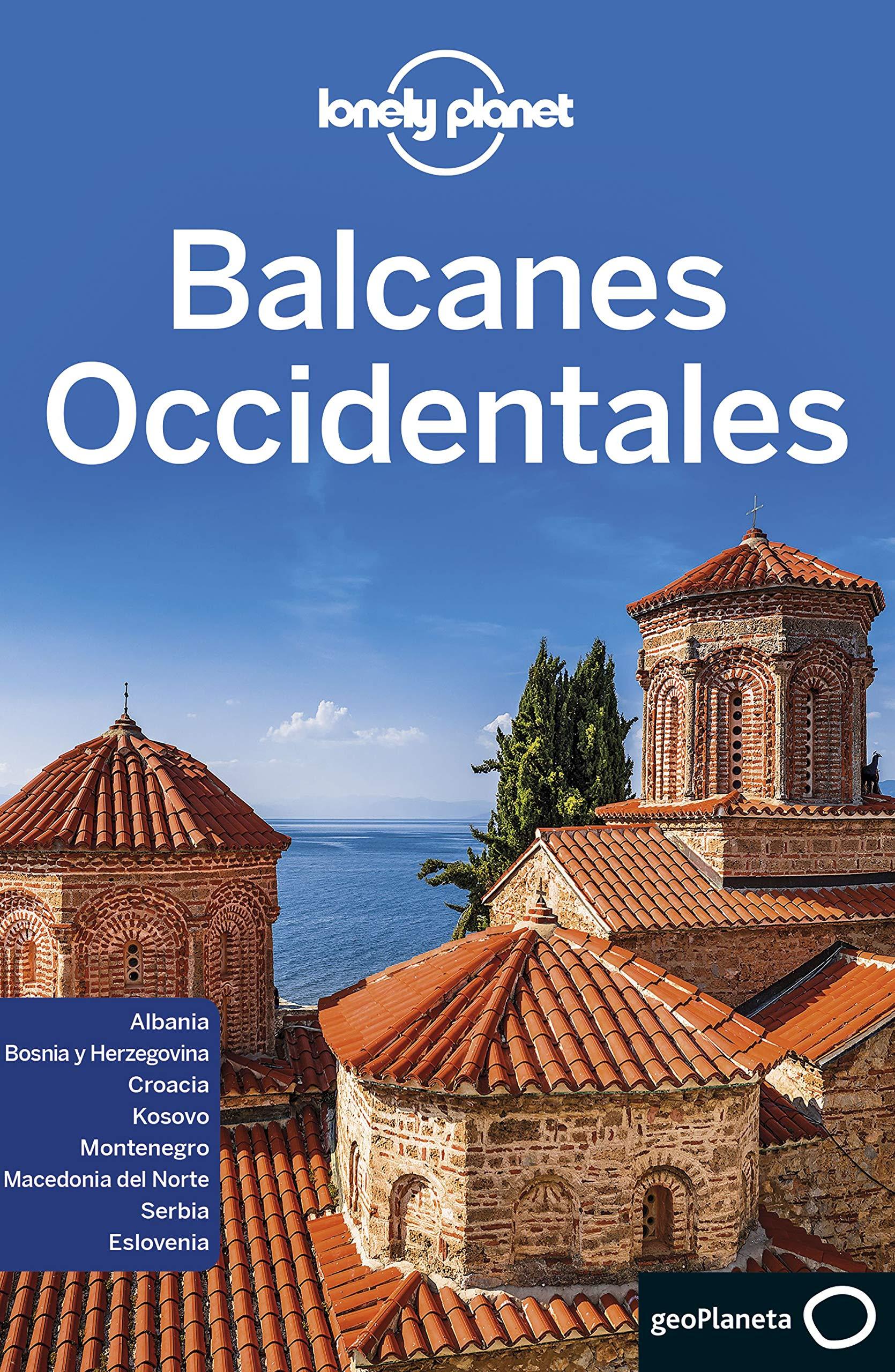 Balcanes Occidentales 1 (Guías de País Lonely Planet): Amazon.es ...